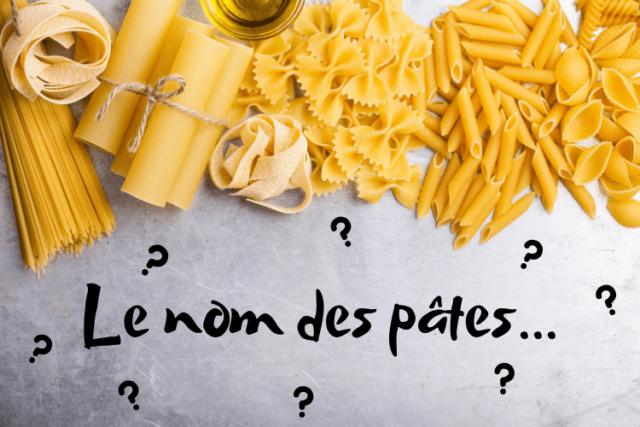 Le nom des pâtes et les types de pâtes italiennes